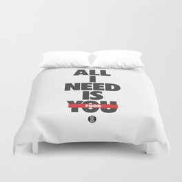 All I Need Is Food Duvet Cover