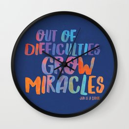 GROW MIRACLES Wall Clock
