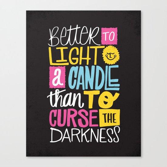 LIGHT A CANDLE Canvas Print