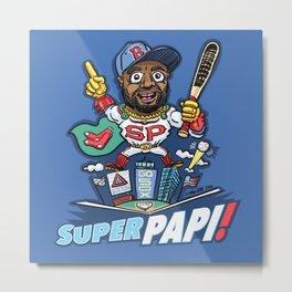 Super Papi! Boston Baseball Slugger #34 David Ortiz #SuperPapi #BigPapi Metal Print