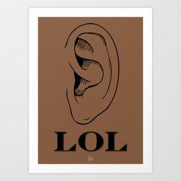 LOL Brown Art Print