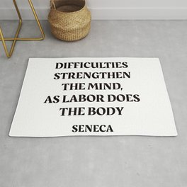 DIFFICULTIES - Seneca Stoic Quote Rug