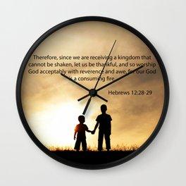 Hebrews 12:28-29 Wall Clock