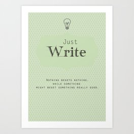 Just Write Art Print