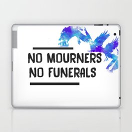 No Mourners No Funerals  Laptop & iPad Skin