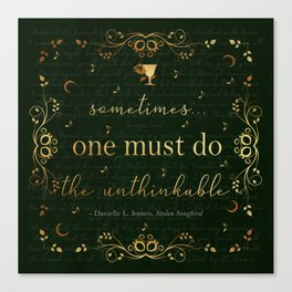 Stolen Songbird Quote Canvas Print
