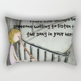 There will always be someone willing to listen Rectangular Pillow