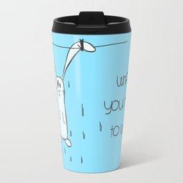 When u need to wait... Travel Mug