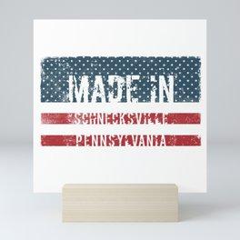 Made in Schnecksville, Pennsylvania Mini Art Print