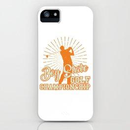 Boy State Golf Championship Tshirt Design iPhone Case