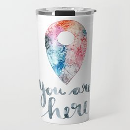 You Are Here Travel Mug