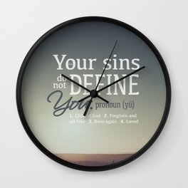 Your Sins do not Define You Wall Clock