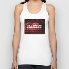 See You at Rehearsal Unisex Tank Top