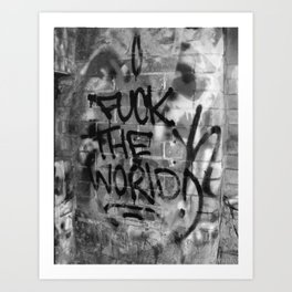 F#%* the World Art Print
