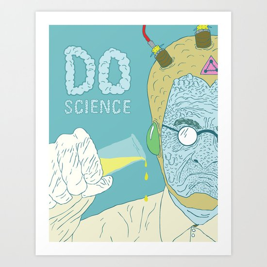 Do Science  Art Print