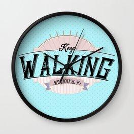 Keep Walking - by Fanitsa Petrou Wall Clock