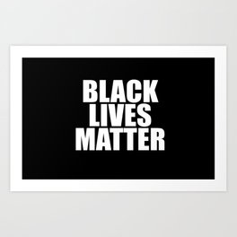 Black Lives Art Print