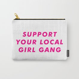 Support Your Local Club Gang Aesthetic Carry-All Pouch