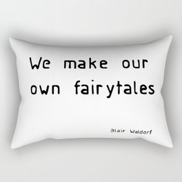 we make our own fairytales Rectangular Pillow