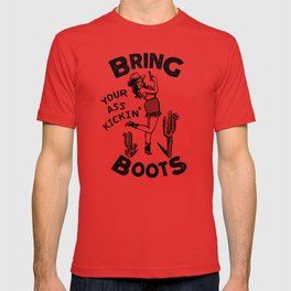 Bring Your Ass Kicking Boots! Cool Retro Cowgirl Gift Idea For Women T-shirt