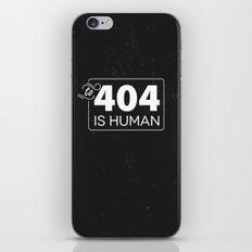 To 404 Is Human iPhone & iPod Skin
