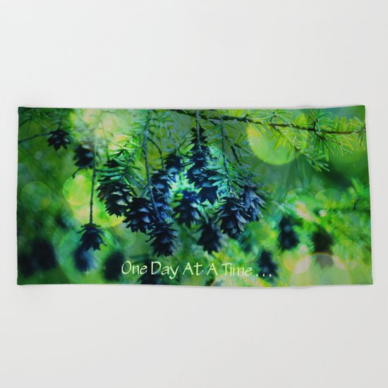 One Day At A Time . . . Beach Towel