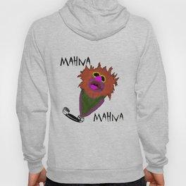 Mahna Mahna....great Muppet! Hoody