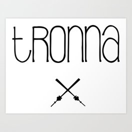 TRONNA - BEST CITY Art Print