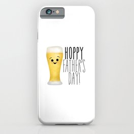 Hoppy Father's Day iPhone Case