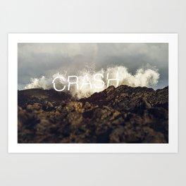 CRASH Art Print