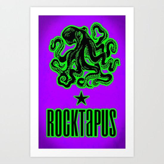 ROCTAPUS Art Print
