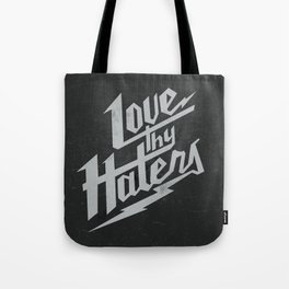 Love Thy Haters - Black Tote Bag