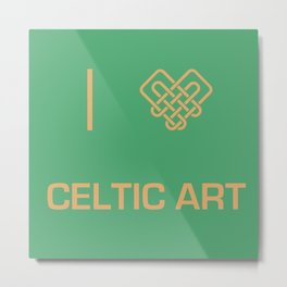 I heart Celtic Art Metal Print