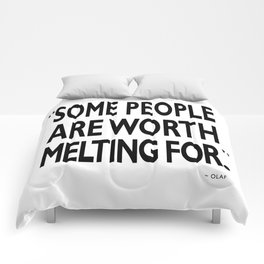 Worth Melting For Comforters
