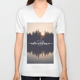 And So the Adventure Begins II Unisex V-Neck