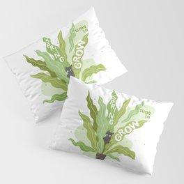Spring, Time to Grow Pillow Sham