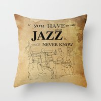 louis armstrong Throw Pillows featuring Louis Armstrong Quote by Larsson Stevensem