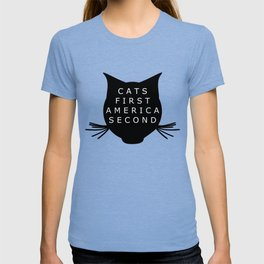 Cats First America Second T-shirt