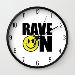 Rave On Music Quote Wall Clock