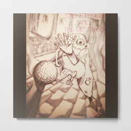 STONE FROGS & THE MIC STAND Metal Print