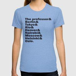 Money Heist /  La casa de papel squad. (version 2, in white) T-shirt