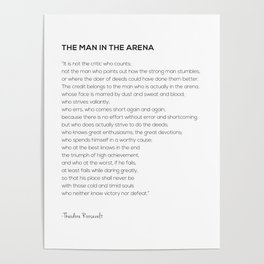 The Man In The Arena Theodore Roosevelt Quote Poster