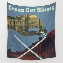 Vintage poster - Cross Out Slums Wall Tapestry