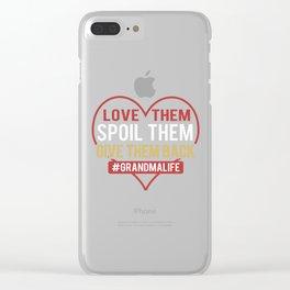 Love Them Spoil Them Give Them Back #grandmalife  Clear iPhone Case