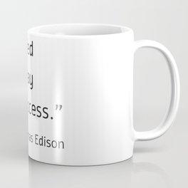 I failed my way to success - Thomas Edison Coffee Mug
