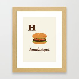 H is for hamburger Framed Art Print