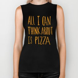 All I Can Think About Is Pizza Biker Tank