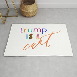 Trump is a c*nt Rug