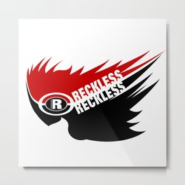 RECKLESS Metal Print