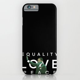 Equality, Love, Peace iPhone Case
